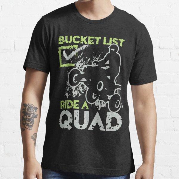 Ride Quad Bucket Check List Essential T-Shirt