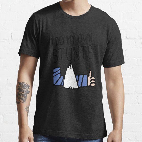 Stunts - Funny Broken Arm Get Well Soon Gift Essential T-Shirt
