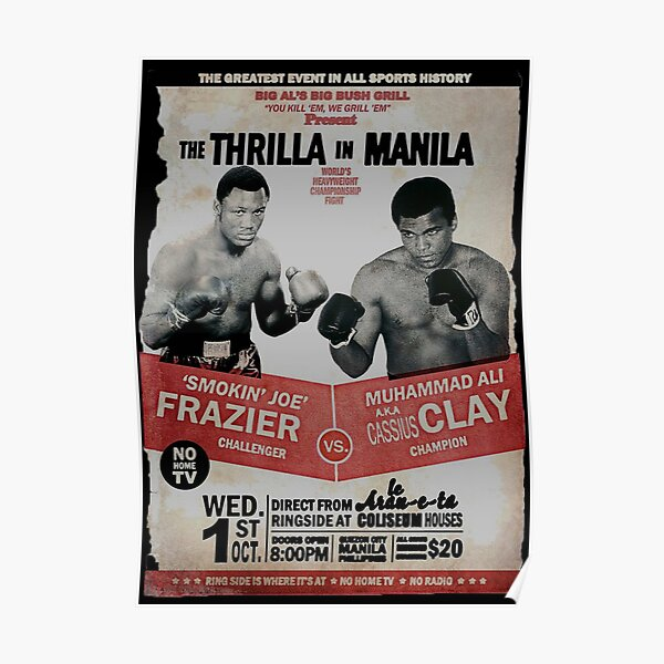 The Thrilla in Manila - FRAZIER VS ALI Poster