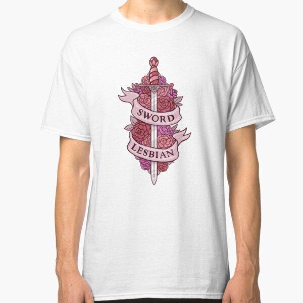 SWORD LESBIAN Classic T-Shirt