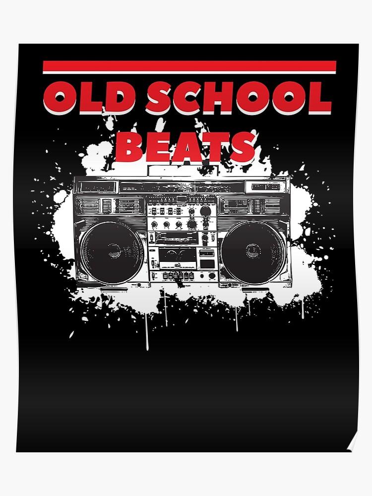Old School Beats Cool Boombox Retro Hip Hop Rap Music | Poster
