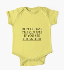don't chase the quaffle if you see the snitch One Piece - Short Sleeve