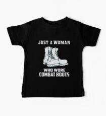 Just a Woman Who Wore Combat Boots - Female Veteran Gift Baby Tee