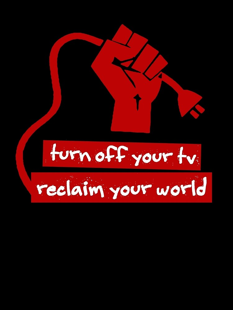 Turn Off Your TV (Red) by Esoteric Exposal