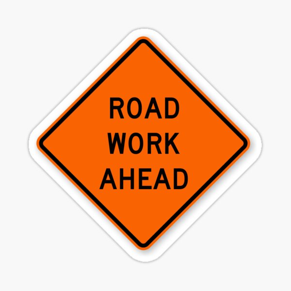 road work ahead sign Sticker