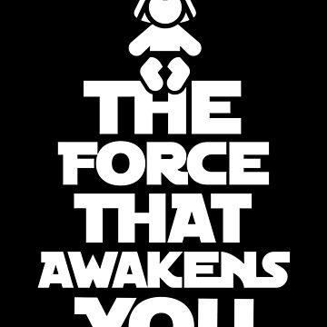 The force that awakens you by LaundryFactory