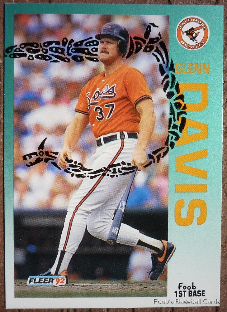 024 - Glenn Davis by Foob's Baseball Cards