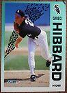 025 - Greg Hibbard by Foob's Baseball Cards
