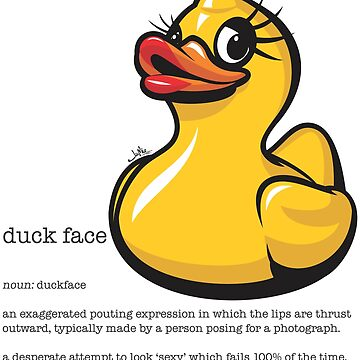 Duck Face Dictionary Definition by jamieleeart