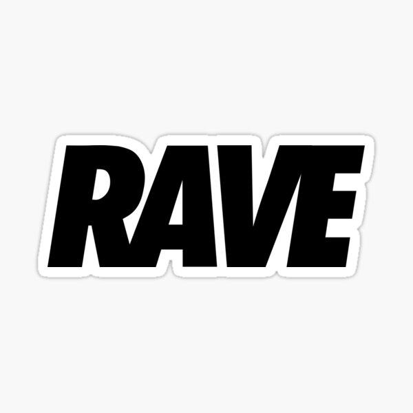 RAVE # 1 Sticker