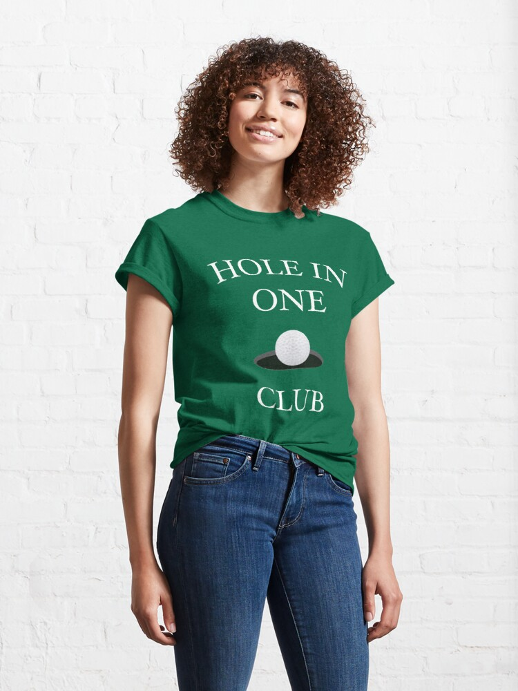 Alternate view of Hole In One Club Funny Golf Humor T-Shirt Classic T-Shirt
