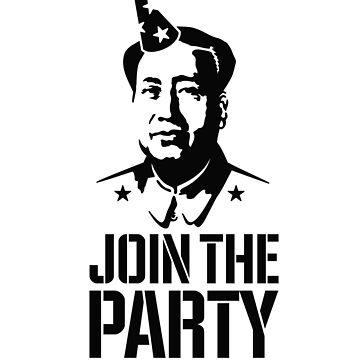 Join the Party - Mao Zedong by LaundryFactory