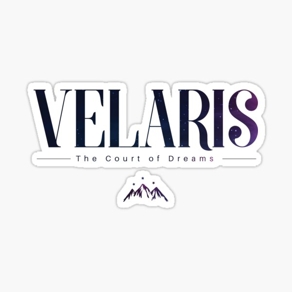 Velaris A Court of Dreams  ACOMAF  Sticker