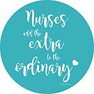 Extraordinary Nurse Sticker by NestToNest