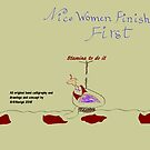 Nice Women Finish First by nfatal61