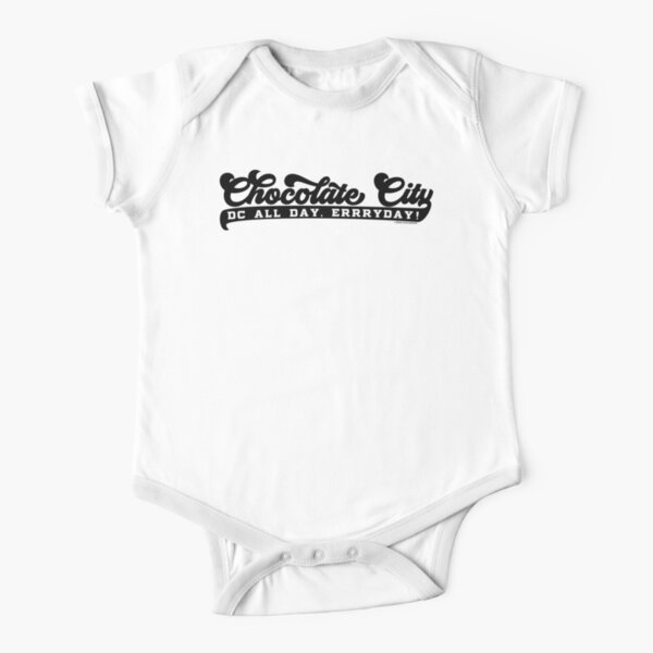 Chocolate City - All Day, ERRRYDAY! Short Sleeve Baby One-Piece