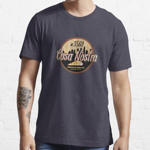 Cosa Nostra Pizza Essential T-Shirt