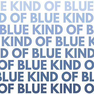 "MILES DAVIS ""KIND OF BLUE"" by SQWEAR"