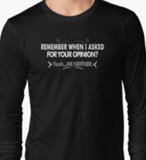 Asked Opinion Mens Womens Hoodie / T-Shirt Long Sleeve T-Shirt