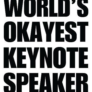 Funny World's Okayest Keynote Speaker Gift For Keynote Speakers Coffee Mug by christianadams