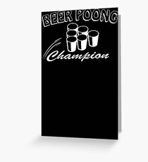 Beer Pong Champion Mens Womens Hoodie / T-Shirt Greeting Card