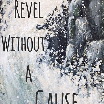 Revel Without a Cause by ChristopherG