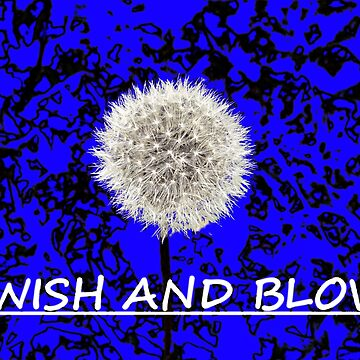 Wish and Blow by elsie
