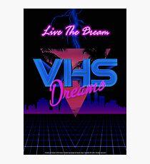 VHS Dreams Live the Dream - City Version Photographic Print