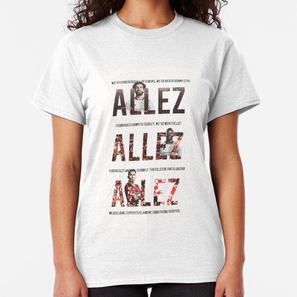 ALLEZ ALLEZ ALLEZ T-Shirt European Champions Cup League Liverpool Made Gift