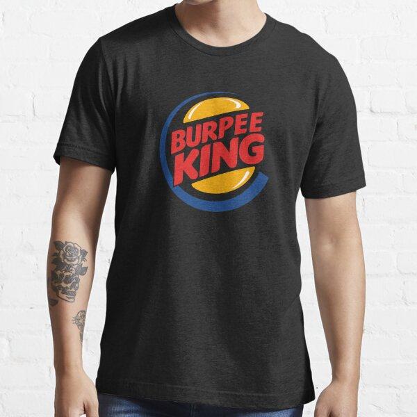 Burpee King T-shirt essentiel