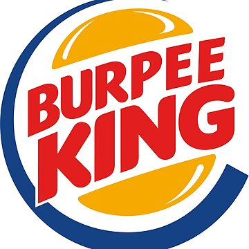 Burpee King by bluedog725
