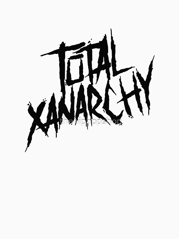 Total Xanarchy by thehiphopshop