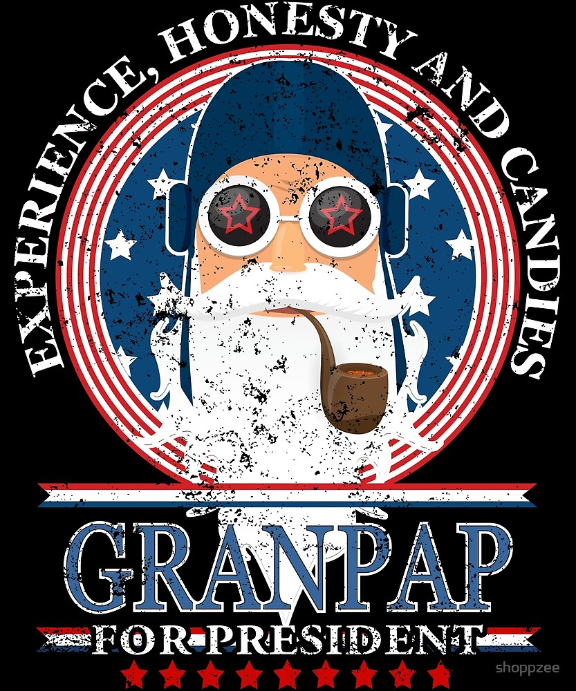 Granpap For President Grandpa Tshirt Grandpa Gifts by shoppzee