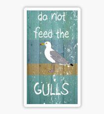 Do Not Feed the Gulls Sticker