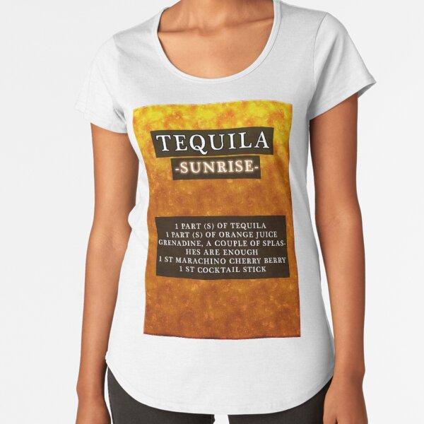 Tequila  Premium Scoop T-Shirt