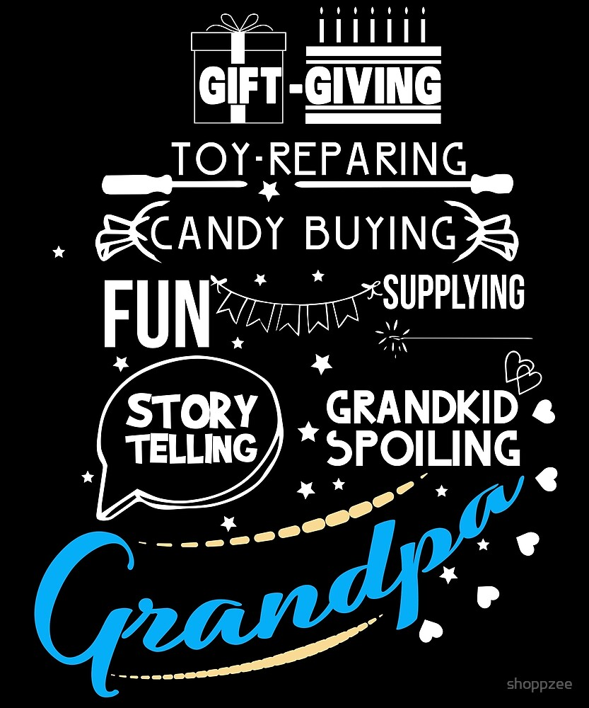 Grandpa Shirt Gift Giving Grandfather Funny T Shirt by shoppzee