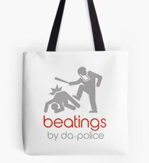 POLICE BEATINGS by Tai's Tees Tote Bag