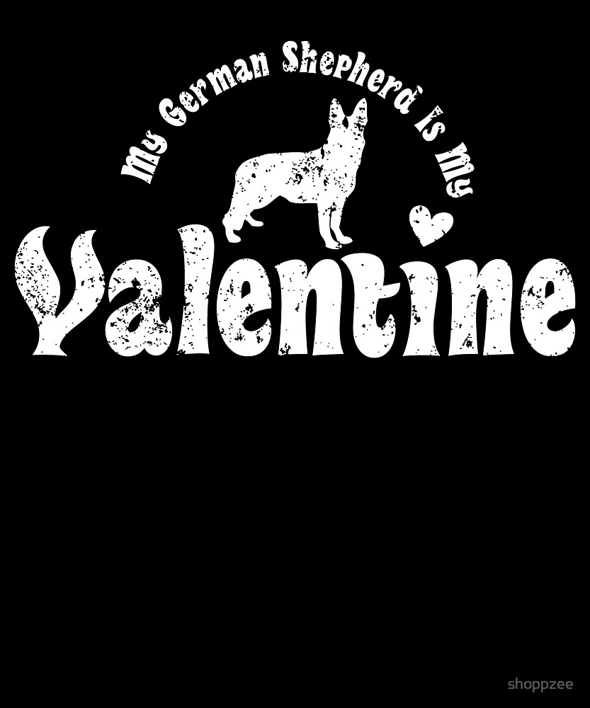My Anti Valentine German Shepherd by shoppzee