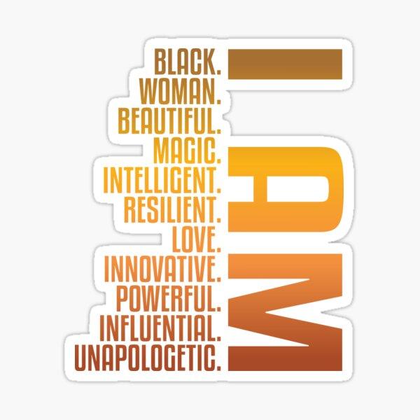 I AM Black. Woman. Beautiful. | African American | Black Lives Sticker