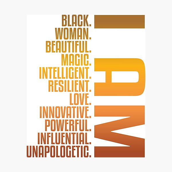I AM Black. Woman. Beautiful.   African American   Black Lives Photographic Print