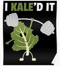 Kaled It Poster