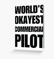 Funny World's Okayest Commercial Pilot Gifts For Airline Pilots Coffee Mug Greeting Card