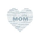 Heart Mom Words Light Blue Gray by jitterfly