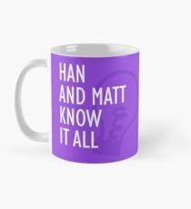 Han and Matt Know It All Mug Purple Mug
