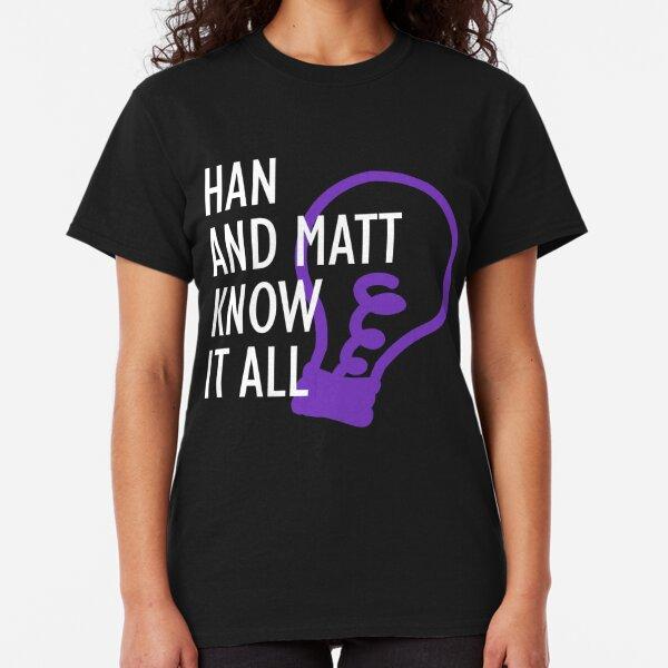 Han and Matt Logo Classic T-Shirt