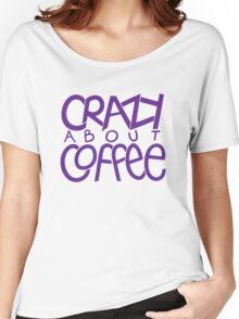 Crazy about Coffee purple T-shirt Women's Relaxed Fit T-Shirt