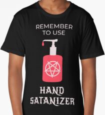 Funny Satanic Hand Sanitizer With Pentagram Long T-Shirt