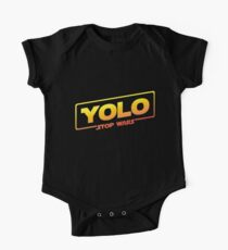 YOLO STOP WARS - Star Wars Solo Parody, Stop Wars You Only Live Once, Anti War T-Shirt One Piece - Short Sleeve