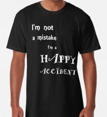 Ich bin kein Fehler Ich bin ein glücklicher Zufall Longshirt