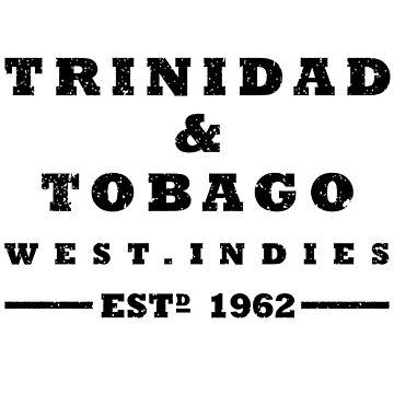 Trinidad and Tobago ESTD  1962 by identiti